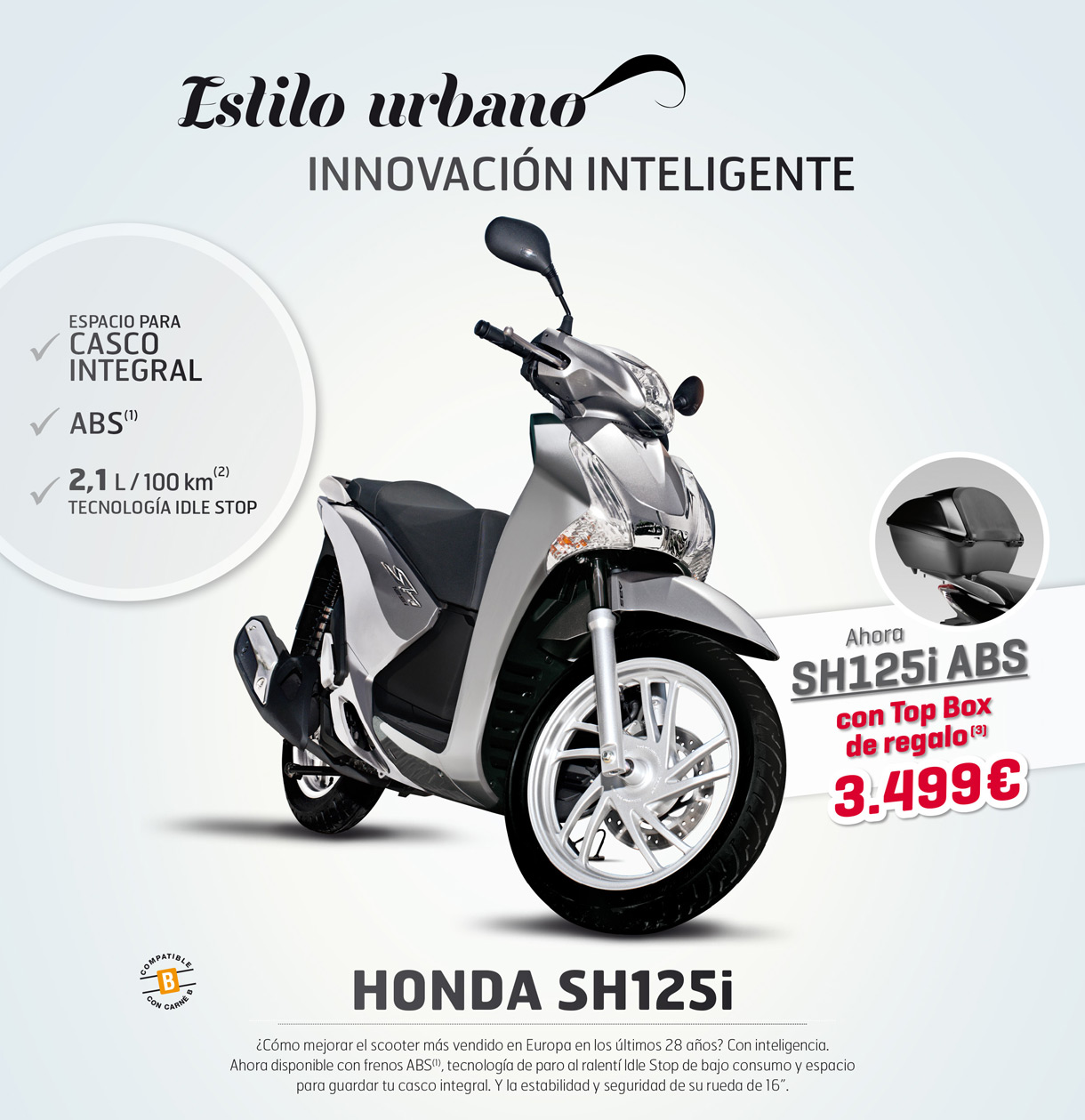 Honda Scoopy SH125i ABS, con baúl de regalo
