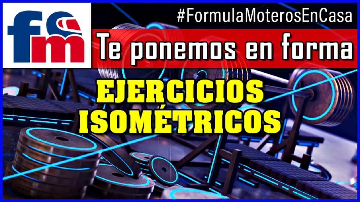 en forma con formula moto ejercicios isometricos